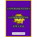 Experimenters Guide to the Joe Cell - Alex Schiffer (Adobe PDF)