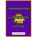 Experimenters Guide to the Joe Cell - Alex Schiffer (Adobe PDF)